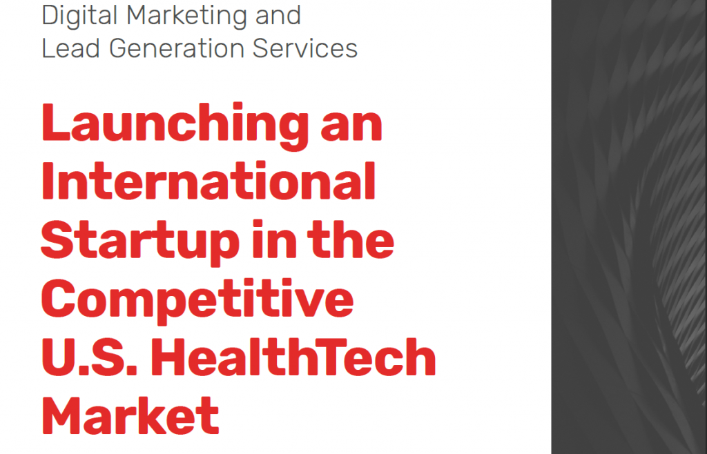 Launching a Startup in the US HealthTech Market Case Study
